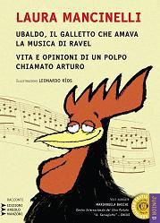 Copertina Libro: Ubaldo, il galletto che amava la musica di Ravel