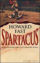 Copertina dell'audiolibro Spartacus: il gladiatore che fece tremare Roma