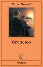 Copertina dell'audiolibro Grottesco