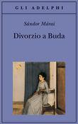 Copertina dell'audiolibro Divorzio a Buda di MARAI, Sandor
