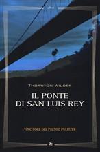 Copertina dell'audiolibro Il ponte di San Luis Rey di WILDER, Thorton