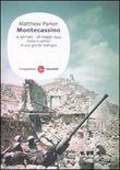 Copertina dell'audiolibro Montecassino: 15 gennaio-18 maggio 1944 –  Storia e uomini di una grande battaglia