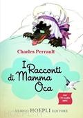 Copertina dell'audiolibro I racconti di Mamma Oca