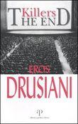 Copertina dell'audiolibro Killers the end di DRUSIANI, Eros
