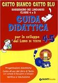 Copertina dell'audiolibro Gatto bianco gatto blu. Classe 4/5: È tempo di… stagioni e feste