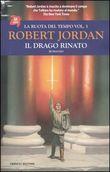 Copertina dell'audiolibro La ruota del tempo. Vol. 3: Il drago rinato di JORDAN, Robert
