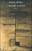 Copertina dell'audiolibro I fantasmi di pietra