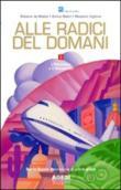 Copertina dell'audiolibro Alle radici del domani. 3: L'Ottocento e il Novecento