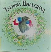 Copertina dell'audiolibro La storia di talpina ballerina