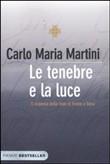 Copertina dell'audiolibro Le tenebre e la luce di MARTINI, Carlo Maria