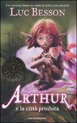 Copertina dell'audiolibro Arthur e la città proibita