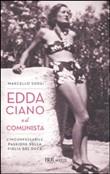 Copertina Edda Ciano e il comunista