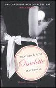 Copertina dell'audiolibro Omelette di MacDOWELL, Heather & Rose