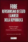 Copertina Foibe revisionismo di stato e amnesie della repubblica