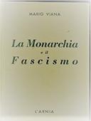 Copertina dell'audiolibro La monarchia e il fascismo