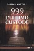 Copertina 999. L'ultimo custode