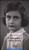 Copertina dell'audiolibro Il mio nome è Anne Frank di SESSI, Frediano