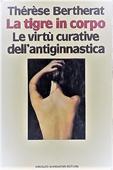 Copertina dell'audiolibro La tigre in corpo – Le virtù curative dell'antiginnastica di BERTHERAT, Thérèse