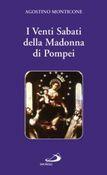 Copertina I Venti Sabati della Madonna di Pompei