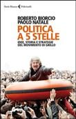 Copertina Politica a 5 stelle: idee, storia e strategie del movimento di Grillo