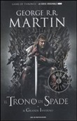 Copertina Il trono di spade: libro primo delle cronache del ghiaccio e del fuoco
