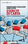 Copertina Eserciti di carta. Come si fa informazione in Italia