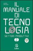 Copertina Il manuale di tecnologia 2 – settori produttivi