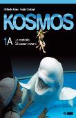 Copertina Kosmos 1A – La materia  Gli esseri viventi