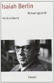 Copertina Isaiah Berlin: ironia e libertà