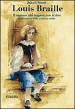 Copertina dell'audiolibro Louis Braille: il ragazzo che leggeva con le dita