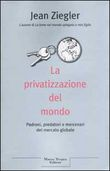 Copertina dell'audiolibro La privatizzazione del mondo