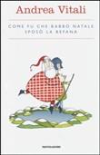 Copertina dell'audiolibro Come fu che Babbo Natale sposò la Befana