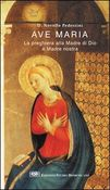 Copertina dell'audiolibro Ave Maria: la preghiera alla Madre di Dio e Madre nostra