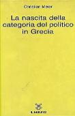 Copertina La nascita della categoria del politico in Grecia