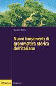 Copertina Nuovi lineamenti di grammatica storica dell'italiano
