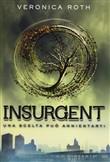 Copertina dell'audiolibro Insurgent vol.2