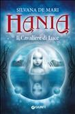 Copertina Hania: Il cavaliere di luce