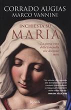 Copertina Inchiesta su Maria : la storia vera della fanciulla che divenne mito
