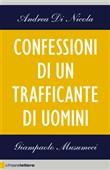 Copertina dell'audiolibro Confessioni di un trafficante di uomini