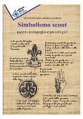 Copertina dell'audiolibro Simbolismo scout: aspetti pedagogici e psicologici