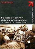 Copertina dell'audiolibro La metà del mondo vista da un'automobile: da Pechino a Parigi in 60 giorni di BARZINI, Luigi