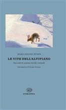 Copertina dell'audiolibro Le vite dell'altipiano: racconti di uomini boschi e animali