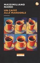 Copertina dell'audiolibro Un caffè alle mandorle di NARDI, Massimiliano