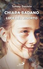Copertina dell'audiolibro Chiara Badano: luce del risorto