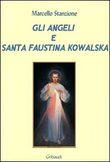 Copertina Gli angeli e santa Faustina Kowalska