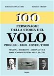 Copertina dell'audiolibro 100 personaggi della storia del volo: pionieri – eroi – costruttori