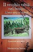 Copertina Il vecchio tabià nel bosco (El vecio tabià 'nt el bosch)