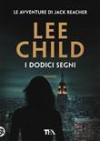 Copertina dell'audiolibro I dodici segni di CHILD, Lee