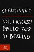 Copertina dell'audiolibro Noi, i ragazzi dello zoo di Berlino di CHRISTIANE, F.