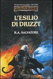 Copertina dell'audiolibro L'esilio di Drizzt  vol.3